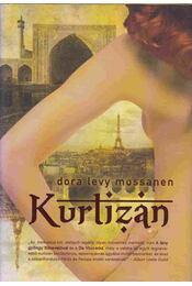 Kurtizán - Mossanen, Dora Levy - Régikönyvek