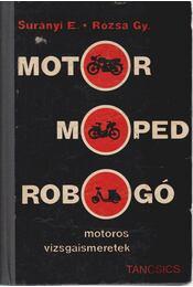 Motor, moped, robogó - Surányi Endre, Rózsa György - Régikönyvek
