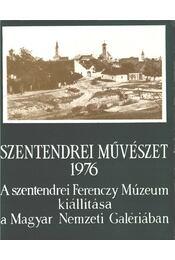 Szentendrei művészet 1976 - Mucsi András - Régikönyvek