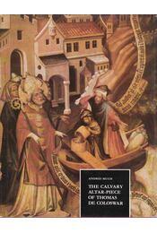 The Calvary Altar-Piece of Thomas De Coloswar - Mucsi András - Régikönyvek