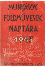 Munkások és földművesek naptára 1945 - Régikönyvek