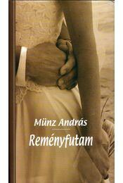 Reményfutam (dedikált) - Münz András - Régikönyvek