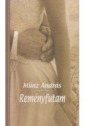 Reményfutam - Münz András - Régikönyvek