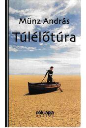 Túlélőtúra - Münz András - Régikönyvek