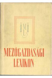 Mezőgazdasági lexikon I-II. kötet - Muraközy Tamás - Régikönyvek