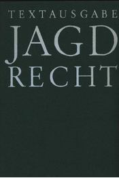 Jagdrecht - Murswiek, Hans-Joachim - Régikönyvek