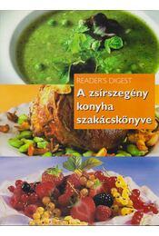 A zsírszegény konyha szakácskönyve - Nácsa Klára - Régikönyvek