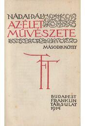 Az élet művészete II. kötet - Nádai Pál - Régikönyvek