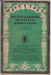 Izlésfejlődés és stiluskorszakok - Nádai Pál - Régikönyvek