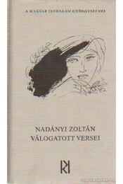 Nadányi Zoltán válogatott versei - Nadányi Zoltán - Régikönyvek