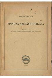 Spinoza valláskritikája (dedikált) - Nádor György - Régikönyvek