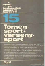 Tömegsport - versenysport - Nádori László dr. - Régikönyvek