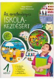Az eredményes iskolakezdésért 1. - Nagy Adrienn, Takács Marianna - Régikönyvek