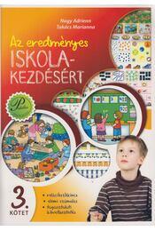 Az eredményes iskolakezdésért 3. - Nagy Adrienn, Takács Marianna - Régikönyvek