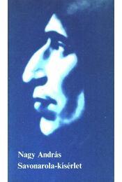 Savonarola-kísérlet - Nagy András - Régikönyvek