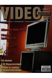 Video praktika 2003/3. IX. évfolyam május-június - Nagy Árpád - Régikönyvek
