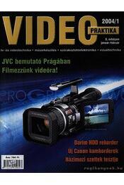 Video praktika 2004/1. X. évfolyam január-február - Nagy Árpád - Régikönyvek