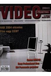 Video praktika 2004/2 X évfolyam március-április - Nagy Árpád - Régikönyvek