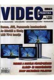 Video praktika 2004/4. X évfolyam július-augusztus - Nagy Árpád - Régikönyvek