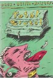 Totál Brutál 1989 - Nagy Attila Kristóf - Régikönyvek