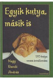 Egyik kutya, másik is - Nagy Bandó András - Régikönyvek