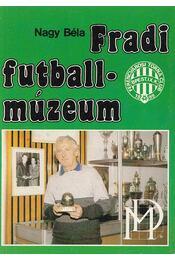 Fradi futballmúzeum - Nagy Béla - Régikönyvek