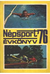 Népsport évkönyv '76 - Nagy Béla - Régikönyvek