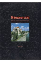 Magyarország - Kulturális értékeink, természeti kincseink - Nagy Botond, Péter László - Régikönyvek