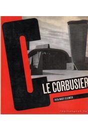 Le Corbusier - Nagy Elemér - Régikönyvek