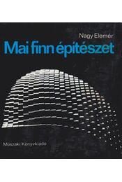 Mai finn építészet - Nagy Elemér - Régikönyvek