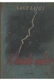 A lázadó ember - Nagy Lajos - Régikönyvek