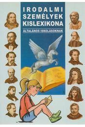 Irodalmi személyek kislexikona - Nagy Mária, Nagy Emese, Pádár Éva - Régikönyvek