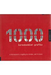 1000 kereskedelmi grafika - Nagy Márta ford. - Régikönyvek
