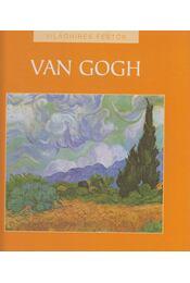 Vincent van Gogh - Nagy Mézes Rita - Régikönyvek