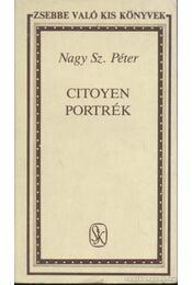 Citoyen portrék - Nagy Sz. Péter - Régikönyvek