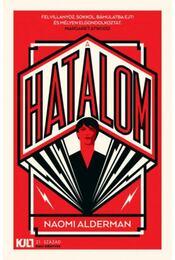 A hatalom - Naomi Alderman - Régikönyvek