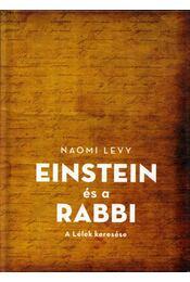 Einstein és a Rabbi - Naomi Levy - Régikönyvek