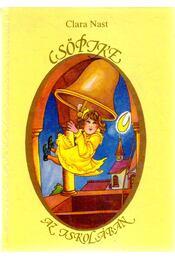 Csöpike az iskolában - Nast, Clara - Régikönyvek