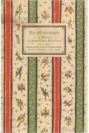 Die Minnesinger in Bildern der Manessischen Handschrift - Naumann, Hans - Régikönyvek