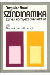 Színdinamika - Nemcsics Antal - Régikönyvek