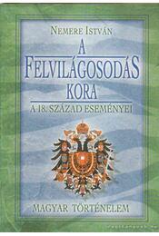 A felvilágosodás kora - Nemere István - Régikönyvek