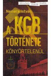 A KGB története - Nemere István - Régikönyvek