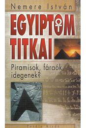 Egyiptom titkai - Nemere István - Régikönyvek