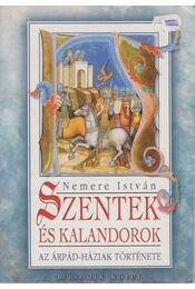 Szentek és kalandorok II. - Nemere István - Régikönyvek