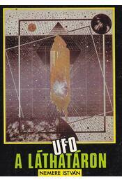 UFO a láthatáron - Nemere István - Régikönyvek