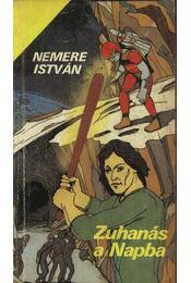 Zuhanás a Napba - Nemere István - Régikönyvek