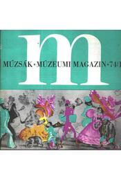 Múzsák Múzeumi Magazin 1974. évf. (teljes) - Nemes István - Régikönyvek