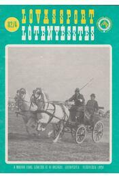 Lovassport és lótenyésztés 1982/4 - Németh Csaba - Régikönyvek