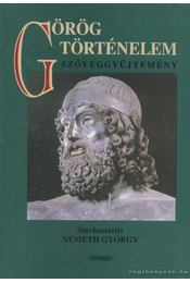 Görög történelem - Németh György - Régikönyvek
