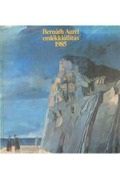 Bernáth Aurél (1895-1982) emlékkiállítás - Németh Lajos - Régikönyvek